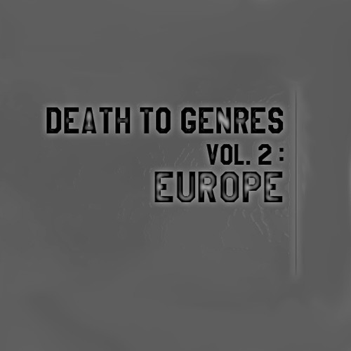 GTA - Death To Genres Vol. 2: Europe