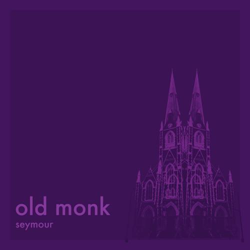 "Old Monk ""Seymour"""