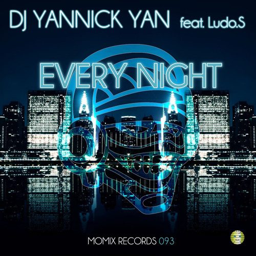 Dj Yannick Yan feat Ludo.S - Every Night (Radio edit)