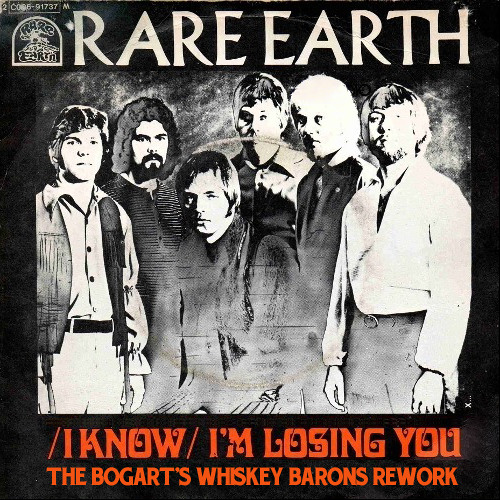Rare Earth - Losing You (the bogart's whiskey barons rework)