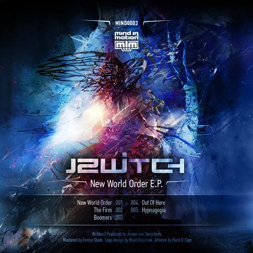 (MIND0003) J Switch - New World Order