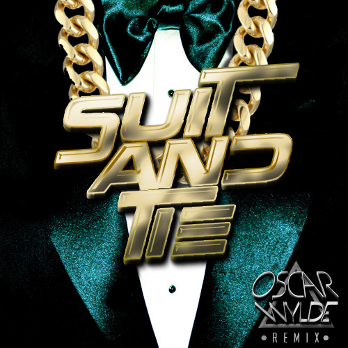 JUSTIN TIMBERLAKE-SUIT AND TIE (OSCAR WYLDE REMIX)