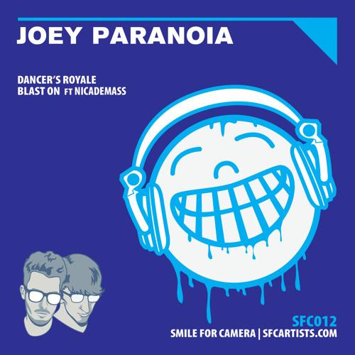 Joey Paranoia & Nicademass - Blast On