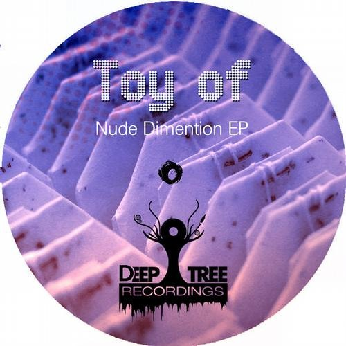 Toy of - Nude dimension EP Out now on Beatport www.elektrikdreamsmusic.com
