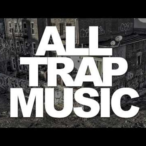 Trap/Rap/underground hip hop
