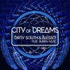 Dirty South & Alesso - City Of Dreams (Orchestral Mix)