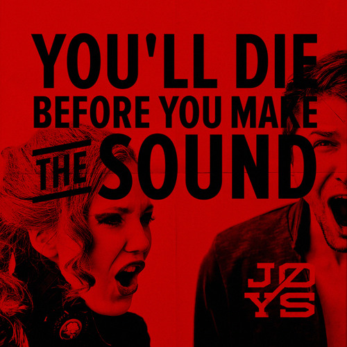 You'll Die Before You Make The Sound