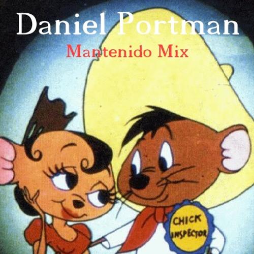 Daniel Portman Mantenido Mix