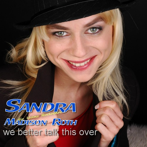 Sandra Madison Roth - We Better Talk This Over