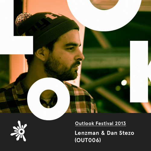 OUT006 LENZMAN & DAN STEZO - THAT OUTLOOK 2013 MIXTAPE