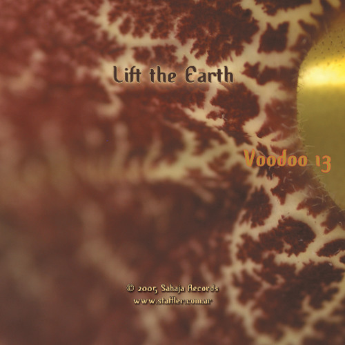 Lift The Earth :: a deep house voyage through the mind and soul (2004)
