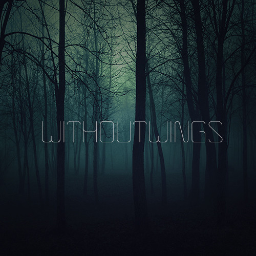 Withoutwings - Chainsaw (Original Mix)