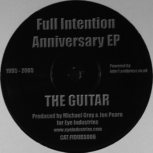 Full Intention: The Guitar (Anniversary EP)