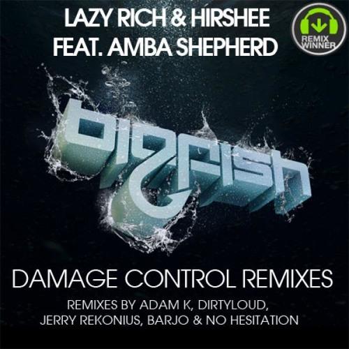 Lazy Rich & Hirshee feat. Amba Shepherd - Damage Control (Barjo Remix)