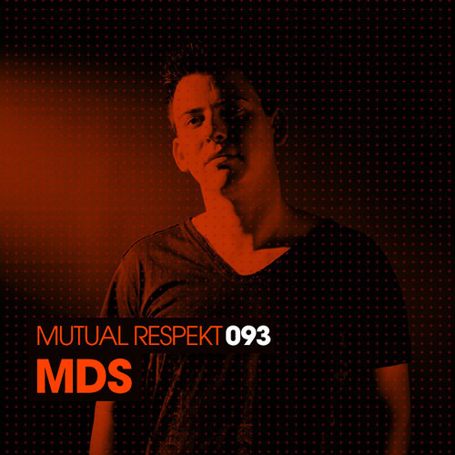 Mutual Respekt 093 with MDS