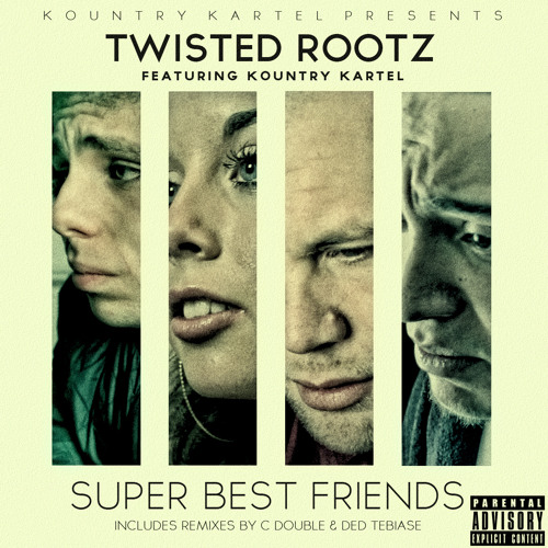 Twisted RootZ - Super Best Friends feat. Keziah, Gimson & Rosko