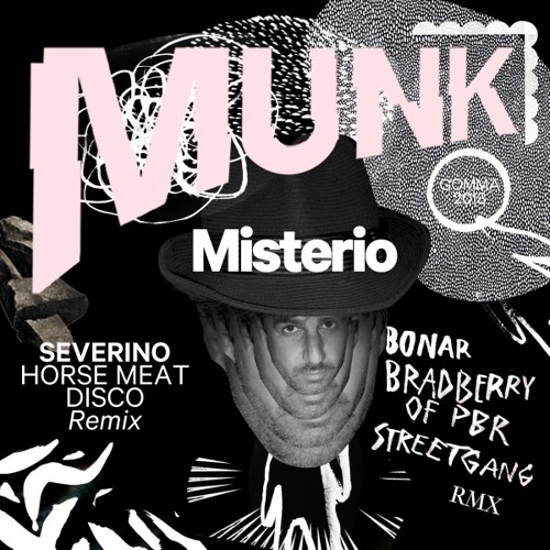 Munk - Misterio (Severino Horse Meat Disco Remix Instrumental) (excerpt)