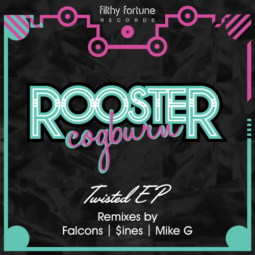 Rooster Cogburn - Twisted EP (Filthy Fortune Recs)