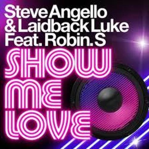 Laidback Luke & Steve Angello feat. Robin S - Show Me Love (Tiny Tim Remix) [DL Link In Description]