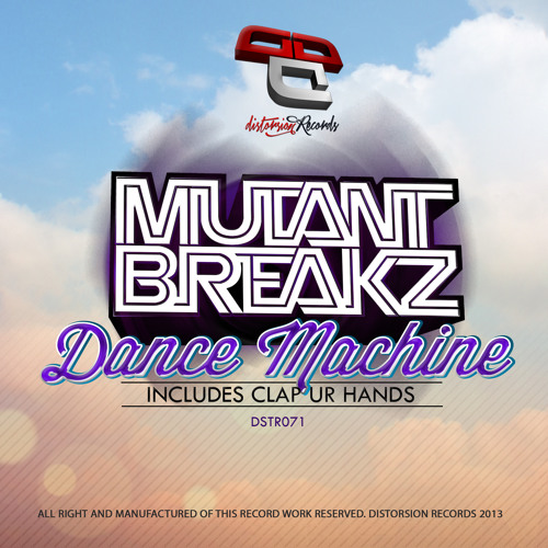 MUTANTBREAKZ- DANCE MACHINE  (ORIGINAL)   OUT NOW BEATPORT !!!!!