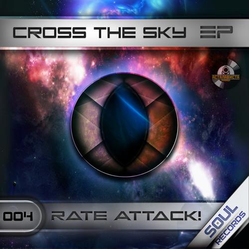 05. Rate Attack! - Last Idiot Pilot (Original Mix)