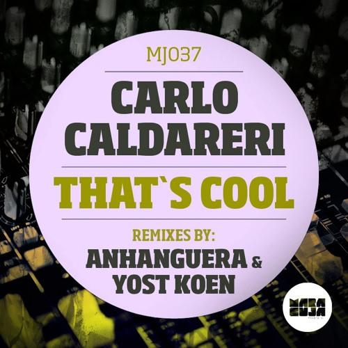 Carlo Caldareri - That's Cool (Anhanguera Favela ReRub) [Maracuja] OUT NOW!