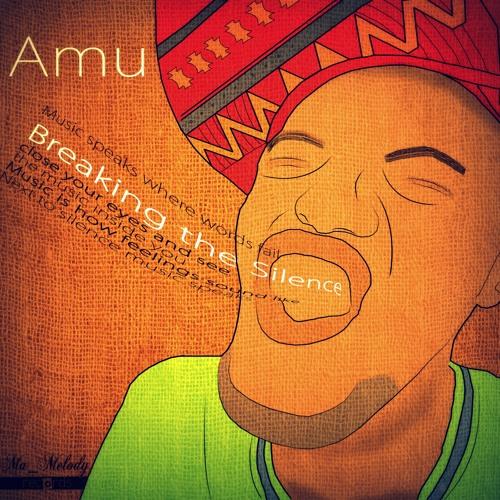 AMU - Breaking The Silence(Original Mix)