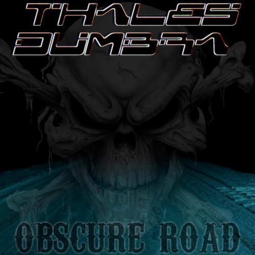 Thales Dumbra - Obscure road (Original Mix)