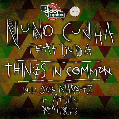 Nuno Cunha feat. Duda - Things in Common (Jose Marquez Remix)