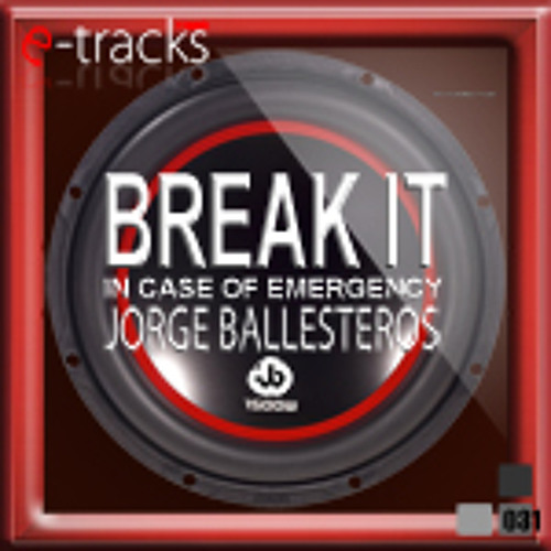 Break it (in case of emergency)