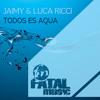 Jaimy & Luca Ricci ft Monica Hernandez - Todos Es Aqua (2013 Acapella)