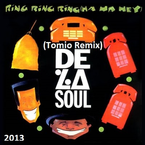 De La Soul - Ring, Ring, Ring {Ha Ha Hey} (Tomio Remix) >>> Available on www.SmashinTracks.com