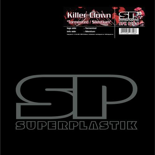 Killer Clown - Tormented / Silentium // Superplastik
