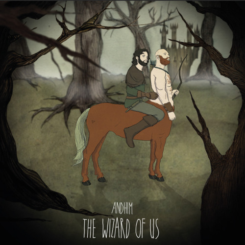 andhim - The Wizard Of Us