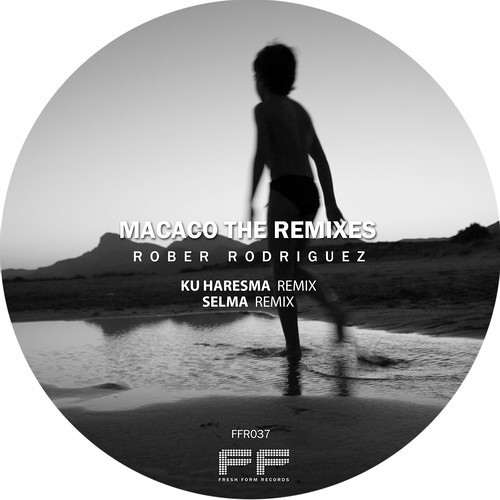 [Fresh Form Records] // Rober Rodriguez - Macaco (Ku Haresma Remix)