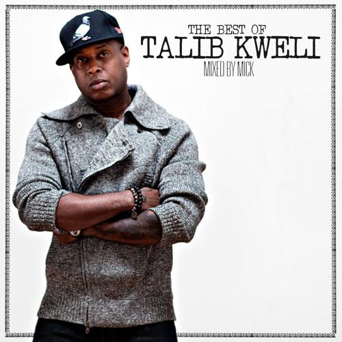 Talib Kweli - The Best of Talib Kweli (Mixed by Mick)