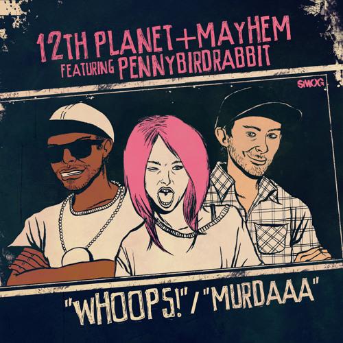 12th Planet & Mayhem - Murdaaa
