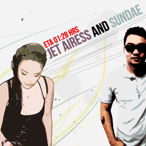 Jet Airess & Sundae - ETA 0128HRS (Original Mix)
