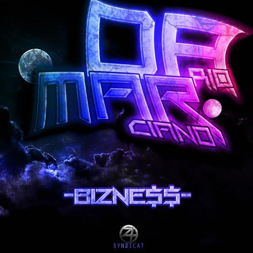 My Bizne$$ feat Marciano