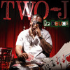 Two-J - Cruising Down The Street Feat Tee Q Low Prod By Rimazi