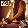 Kyle Lucas - Love and Other Drugs (prod. Simon illa)