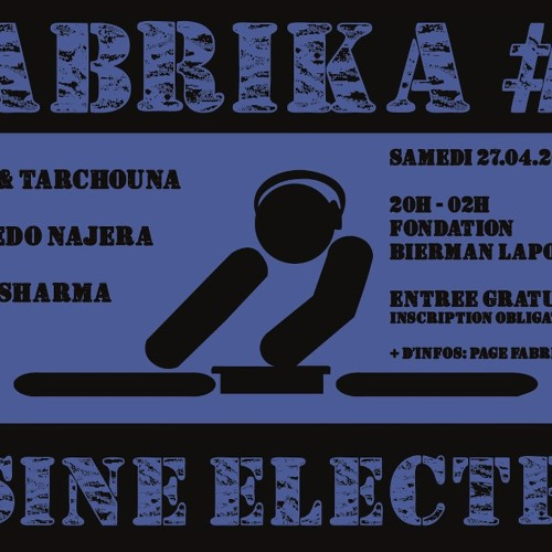Aron Sharma - FABRIKA #3 - 27/04/2013 - Swedish touch..First contact