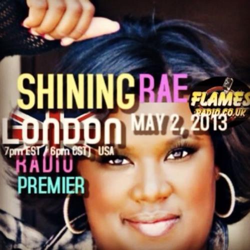 Shining Rae's London Radio Premier w/DJ Omega on Flames Radio UK at London, England