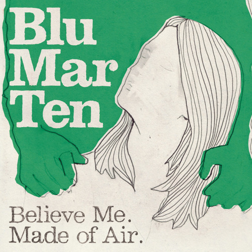 Blu Mar Ten - Believe Me (B Cloud Remix)