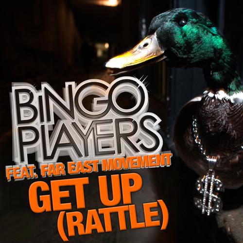 "Bingo Players ""Get Up (Rattle)"" Remix - Radio Edit"