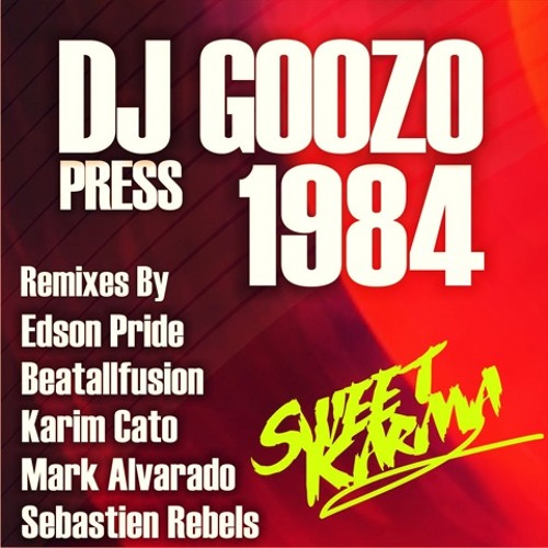 Dj Goozo - 1984 (Karim Cato Remix) ** NOW ON BEATPORT **