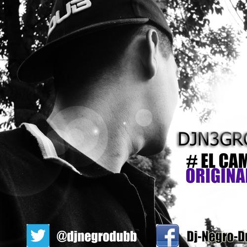 DJ N3GR0 DUB - YO SOY EL CAMPA¨ (original mix)