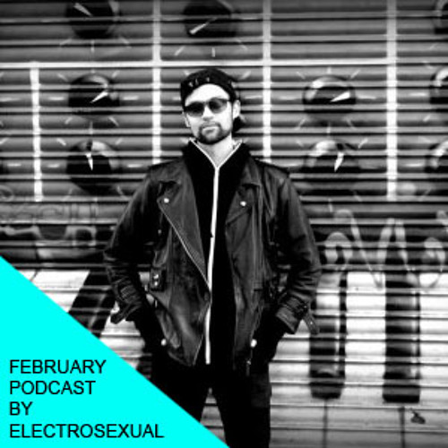 ELECTROSEXUAL - THE BEAT TAPE - djset