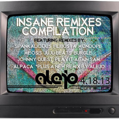 Alejo - Insane People (Alpaca Remix) 85-70