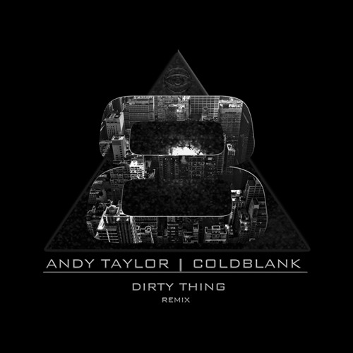 Andy Taylor (Duran Duran): Dirty Thing - Cold Blank Remix (Free Download)